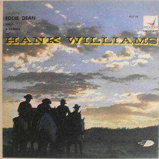 Eddie Dean - Eddie Dean Sings A Tribute To Hank Williams (LP, Mono, Styrene)