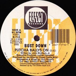 """Bust Down* - Putcha Ballys On (12"""", Single)"""