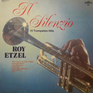 Roy Etzel - Il Silenzio - 16 Trompeten-Hits (LP, Album, Club)