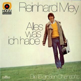 Reinhard Mey - Alles Was Ich Habe - Die 16 Großen Chansons (LP, Comp, )