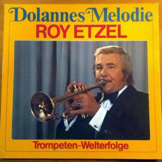 Roy Etzel - Dolannes Melodie - Trompeten Welterfolge (LP, Album, Club)