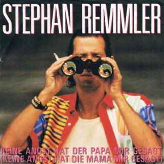 """Stephan Remmler - Keine Angst Hat Der Papa Mir Gesagt (7"""", Single)"""