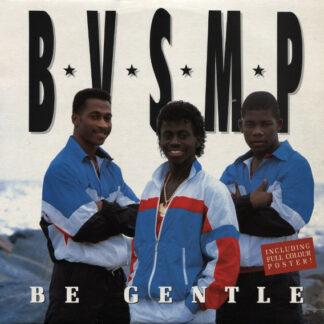 B.V.S.M.P. - Be Gentle (European Club Mix) (12
