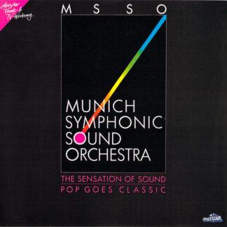 Munich Symphonic Sound Orchestra - The Sensation Of Sound - Pop Goes Classic (LP)