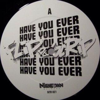 Flip Da Scrip - Have You Ever / Just Feel It (12