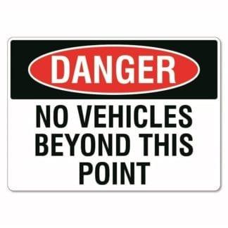 Danger No Vehicles