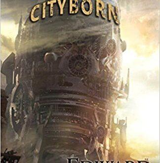 The Cityborn Edward Willett