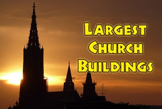 Photo of Largest Church Buildings