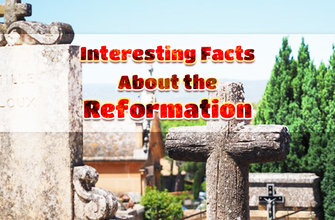 Photo of Interesting Facts About the Reformation