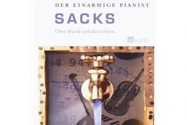 Oliver Sacks – Der einarmige Pianist