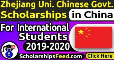 Zhejiang University Chinese Government Scholarship 2020