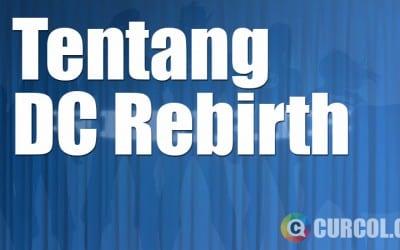 Tentang DC Rebirth