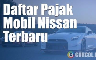 Daftar Pajak Mobil Nissan Terbaru