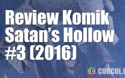 Review Komik Satan's Hollow #3 (2016)