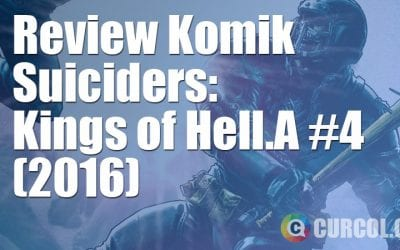 Review Komik Suiciders - Kings of HelL.A #4 (2016)
