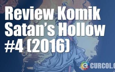 Review Komik Satan's Hollow #4 (2016)