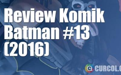Review Komik Batman #13 (2016)