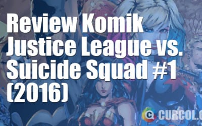 Review Komik Justice League vs. Suicide Squad #1 (2016)