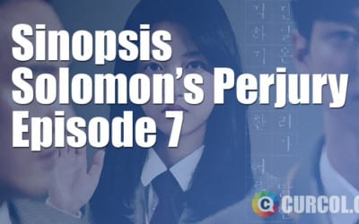 Sinopsis Solomon's Perjury Episode 7 & Preview Episode 8 (7 Januari 2017)