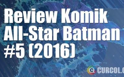 Review Komik All-Star Batman #5 (2016)