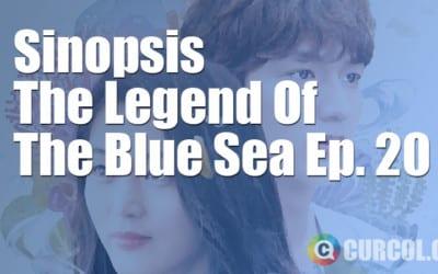 Rekap Sinopsis The Legend Of The Blue Sea Episode 17 & Preview Episode 18 (12 Januari 2017)