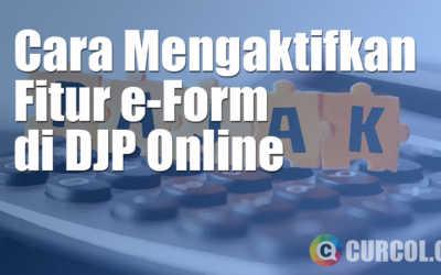 Cara Mengaktifkan Fitur E-Form di DJP Online