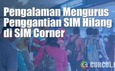 Pengalaman Mengurus Penggantian SIM Hilang di SIM Corner Tunjungan Plaza Surabaya