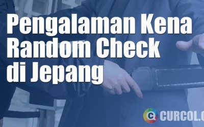 Pengalaman Kena Random Check di Jepang
