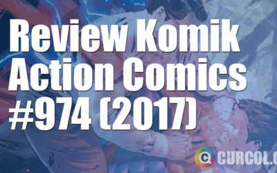 Review Komik Action Comics #974 (2017)