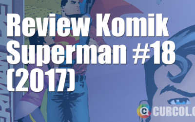 Review Komik Superman #18 (2017)