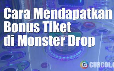 Cara Mendapatkan Banyak Tiket di Mesin Arcade Monster Drop
