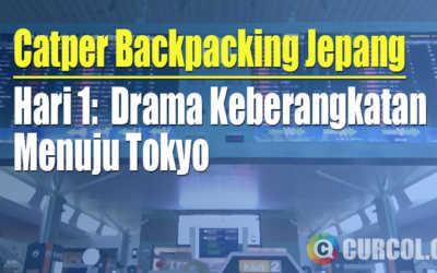 [Backpacking Jepang] Hari 1: Drama Keberangkatan Menuju Tokyo