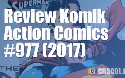 Review Komik Action Comics #977 (2017)