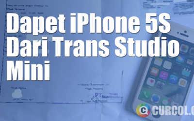 Dapet iPhone 5S dari Trans Studio Mini