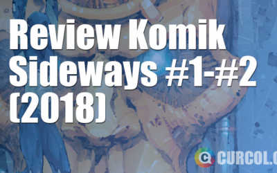 Review Komik Sideways #1-#2 (2018)