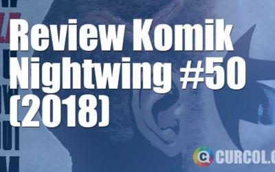 Review Komik Nightwing #50 (2018)