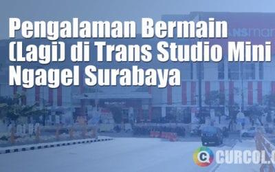 Pengalaman Bermain (Lagi) Di Trans Studio Mini Ngagel Surabaya