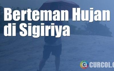 Berteman Hujan Di Sigiriya