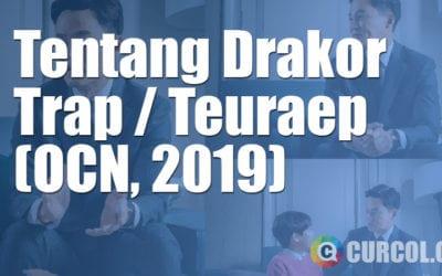 Tentang Drakor Trap (OCN, 2019)
