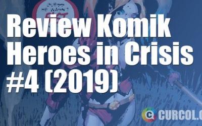 Review Komik Heroes in Crisis #4 (DC Comics, 2019)