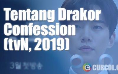 Tentang Drakor Confession (tvN, 2019)