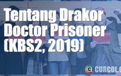 Tentang Drakor Doctor Prisoner (KBS2, 2019)