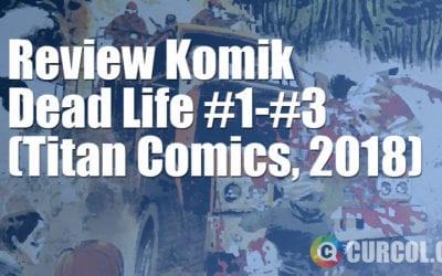 Review Komik Dead Life (Titan Comics, 2018)