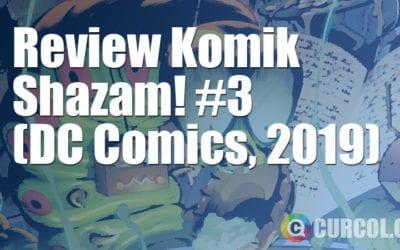 Review Komik Shazam! #3 (DC Comics, 2019)