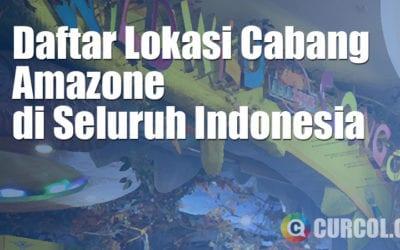 Daftar Lokasi Cabang Amazone di Seluruh Indonesia