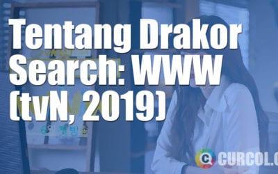 Tentang Drakor Search: WWW (tvN, 2019)