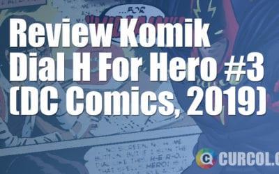 Review Komik Dial H For Hero #3 (DC Comics, 2019)