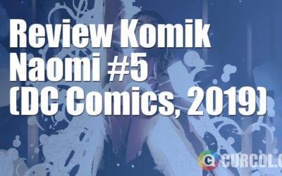 Review Komik Naomi #5 (DC Comics, 2019)