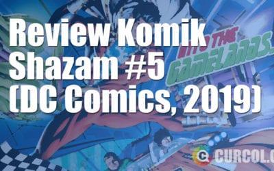 Review Komik Shazam! #5 (DC Comics, 2019)