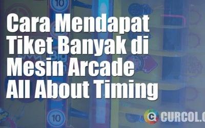 Cara Mendapat Tiket Banyak Dari Mesin Arcade All About Timing